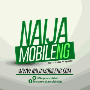NaijamobileNg.com | Entertainment, Gossips, Music, Life Style & News